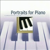 Various Artists: Portraits for Piano