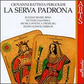 Pergolesi: La Serva Padrona / Hirsch, Salomaa, Bima
