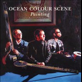 Ocean Colour Scene: Painting *