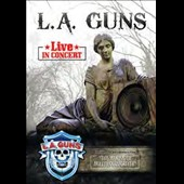 L.A. Guns: Live in Concert [Video]