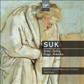 Josef Suk: Ripening; Praga; Epilogue; Fairy Tale / Libor Pesek and Royal Liverpool PO