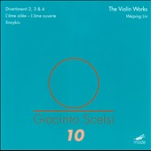 Scelsi: The Works for Violin / Weiping Lin