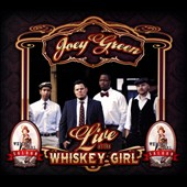 Joey Green: Live at the Whiskey Girl Saloon [Digipak]