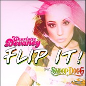 DJ Charlotte Devaney: Flip It! [Single] [Slipcase]