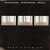 Oliveros: Deep Listening