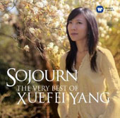 Sojourn: The Very Best of guitarist Xuefei Yang - works by Bach, Tarrega, Albeniz, Rodrigo, Brunning et al.
