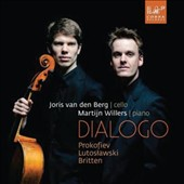 Dialogo - music for cello & piano by: Prokofiev, Lutoslawski, Britten / Joris van der Berg, cello; Martin Williers, piano
