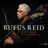 Rufus Reid: Quiet Pride: The Elizabeth Catlett Project [Digipak] *