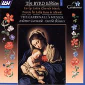 The Byrd Edition, Vol. 1: Propers For Lady Mass in Advent / Carwood, Skinner, Cardinall's Musick