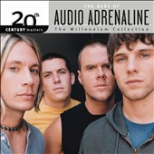 Audio Adrenaline: 20th Century Masters - The Millennium Collection: The Best of Audio Adrenaline *