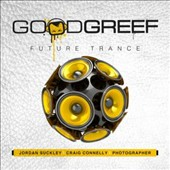 Various Artists: Goodgreef Future Trance