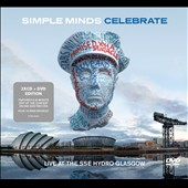 Simple Minds: Celebrate: Live from the SSE Hydro Glasgow