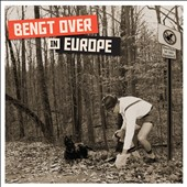 Bengt Washburn: Bengt Over in Europe [Digipak]