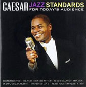 Caesar (Rhode Island): Jazz Standards For Today's Audience
