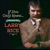 Larry Rice (Mandolin): If You Only Knew: the Best of Larry Rice [9/30]