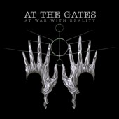 At the Gates: At War with Reality [Deluxe Edition] *
