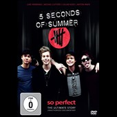 5 Seconds of Summer: So Perfect/The Story Of [12/2]
