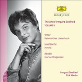 The Art of Irmgard Seefried, Vol. 9: Wolf: Italienisches Liederbuch; Hindemith: Motets; Reger: Mariae Wiegenlied / Erik Werba, piano