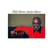 Junior Mance: Holy Mama