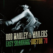 Bob Marley/Bob Marley & the Wailers: Easy Skanking in Boston 78 [CD/DVD] [Digipak]