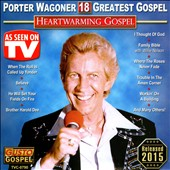 Porter Wagoner: Heartwarming Gospel: 18 Greatest Gospel