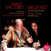 Mozart: Piano Concertos Nos. 21 & 23; Rondo K.386 / Ingrid Jacoby, piano; Marriner