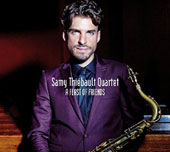 Samy Thiébault Quartet: A Feast of Friends