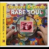 Various Artists: Rare Soul Groove & Grind 1963-1973