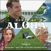 Original Soundtrack: Songs of Aloha [Original Soundtrack]
