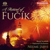 A Festival of Fucík: Waltzes, Marches & Polkas / Royal Scottish Nat'l Orch.; Neeme Järvi