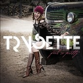 Trysette: Feel So Pretty