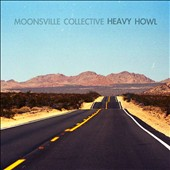 Moonsville Collective: Heavy Howl [Digipak]
