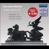 Hoffmeister (1754-1812): Complete Works for Viola - Viola Concertos in B flat major & D major; 12 Studies for solo viola / Ashan Pillai, viola (+ Bonus CD Sampler)