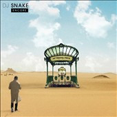 DJ Snake (France): Encore