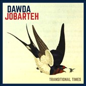 Dawda Jobarteh: Transitional Times