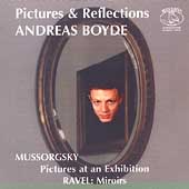 Pictures and Reflections - Mussorgsky, Ravel / Andreas Boyde
