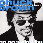 Chuck Brown: Go Go Swing Live