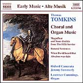 Tomkins: Choral and Organ Music / Summerly, Cummings, et al