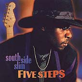 South Side Slim: Five Steps