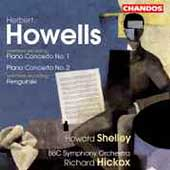 Howells: Piano Concertos no 1 & 2, etc / Shelley, et al