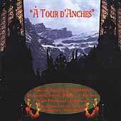 A Tour d'Anches - Magnard, Schmitt, Francaix / Nield, et al