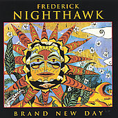 Frederick Nighthawk: Brand New Day