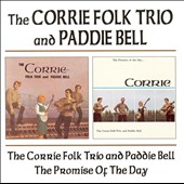 The Corries: Corrie Folk Trio with Paddie Bell/Promise of the Day