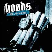 Hoods: Time...the Destroyer