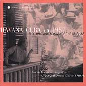 Various Artists: Havana Cuba ca. 1957: Rhythms & Songs for Orishas