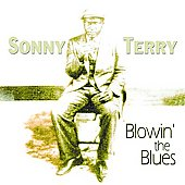 Sonny Terry: Blowin' the Blues