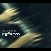 Reform / Lara Downes