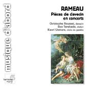 Rameau: Pi&egrave;ces de clavecin en concerts / Rousset, et al