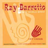 Ray Barretto & the New World Spirit/Ray Barretto: Hot Hands