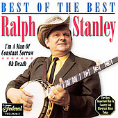Ralph Stanley: Best of the Best